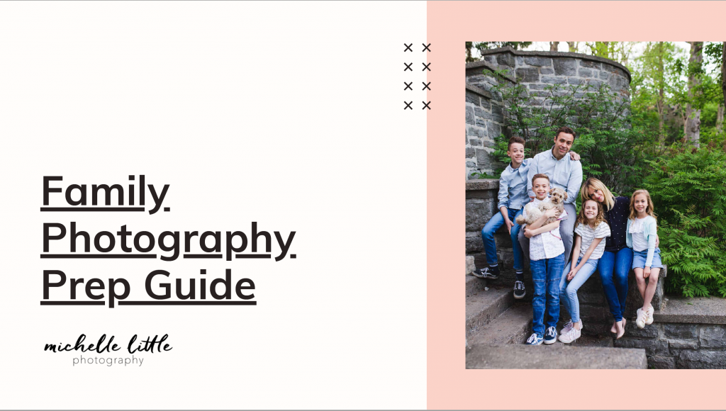 Family Photography Prep Guide